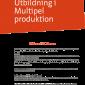 Kurs i Multipelproduktion, ansök gärna